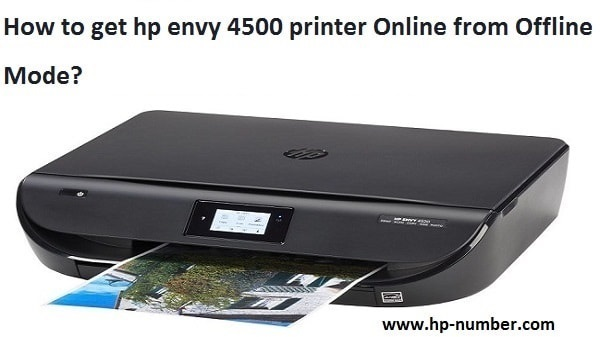 How to get HP Envy 4500 Printer Online from Offline Mode
