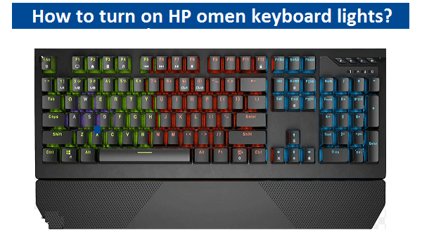 Turn on HP omen keyboard lights